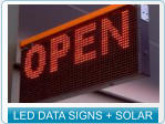 LED DATA SIGNS + SOLAR