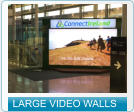 LARGE VIDEO WALLS
